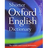 Shorter Oxford English Dictionary - Sixth Editionby Oxford Dictionaries