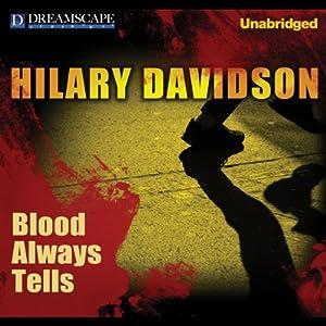 Blood Always Tells Audiobook