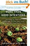 More Than Good Intentions: Improving...