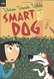 Smart Dog (015206172X) by Vande Velde, Vivian