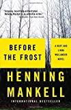 Before the Frost (Vintage Crime/Black Lizard)