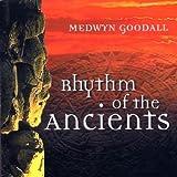 echange, troc Medwyn Goodall - Rhythm Of The Ancients