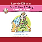 Mr. Putter & Tabby Smell the Roses | Cynthia Rylant