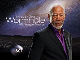 Morgan Freeman's Through The Wormhole Season 4