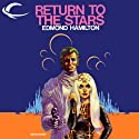 Return to the Stars: John Gordon, Book 2 Audiobook by Edmond Hamilton Narrated by Kevin Foley