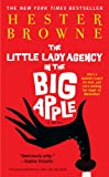 The Little Lady Agency in the Big Apple (1416593632) by Browne, Hester