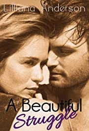A Beautiful Struggle: A Beautiful Series Novel