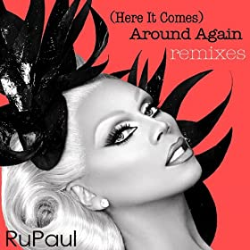 """(Here It Comes) Around Again: Remixes"