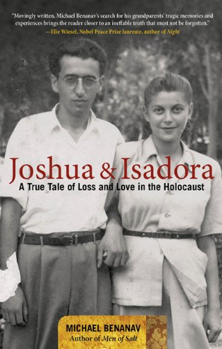 Joshua and Isadora: A True Tale of Loss and Love in the Holocaust