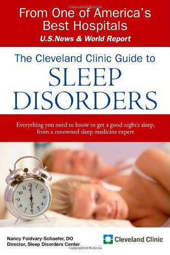 The Cleveland Clinic Guide to Sleep Disorders (Cleveland Clinic Guides)