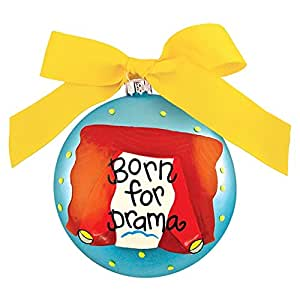 Born For Drama Ornament