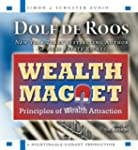 Wealth Magnet: Principles of Wealth A...