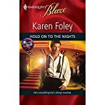 Hold On to the Nights | Karen Foley