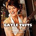 Some like it Heiß! Hörspiel von Gayle Tufts Gesprochen von: Gayle Tufts