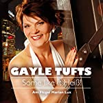Some like it Heiß! | Gayle Tufts