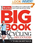 The Bicycling Big Book of Cycling for...