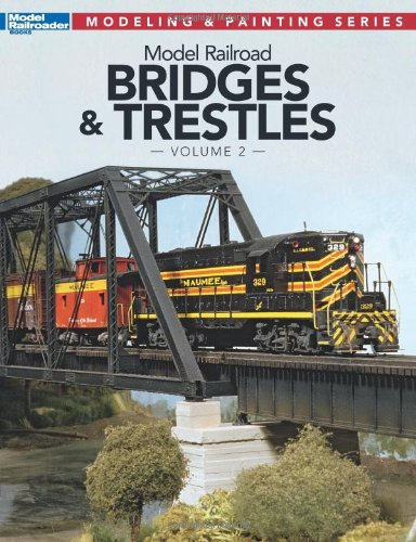model-railroad-bridges-and-trestles-vol-2-modeling-painting