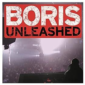 DJ Boris Boris Unleashed