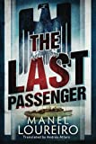 By Manel Loureiro The Last Passenger [Paperback]