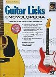 Guitar Licks Encyclopedia: Over 900 Rock...