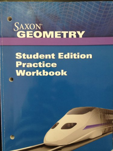 Saxon Geometry: Student Edition, Practice Workbook