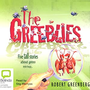 The Greeblies | [Robert Greenberg]