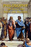 img - for Philosophy: The Quest for Truth and Meaning book / textbook / text book