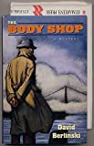 The Body Shop: An Aaron Asherfeld Mystery (0312139357) by Berlinski, David
