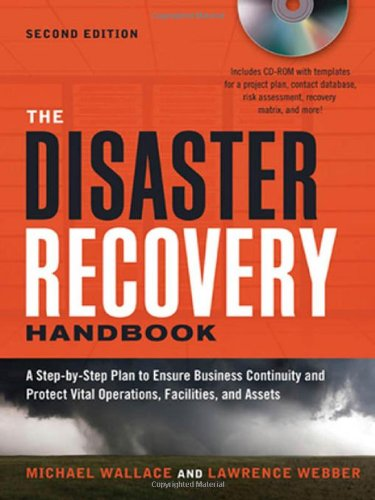 The Disaster Recovery Handbook: A Step-by-Step Plan to...