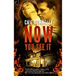 Now You See It | Cait Donnelly
