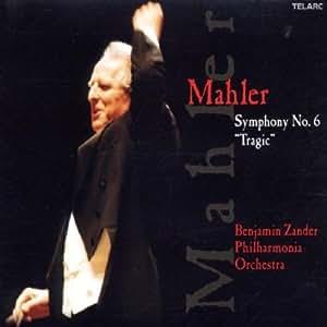 Zander Dirigiert Mahler (Sinfonie Nr. 6)