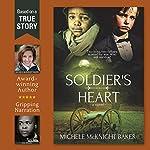 Soldier's Heart | Michele McKnight Baker