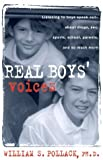 img - for Real Boys' Voices by Pollack, William, Shuster, Todd (2000) Hardcover book / textbook / text book