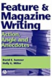img - for Feature and Magazine Writing: Action, Angle and Anecdotes by David E. Sumner (2005-05-02) book / textbook / text book