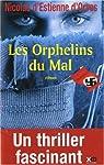Les Orphelins du Mal par Estienne d'Orves