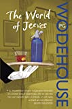 The World of Jeeves: A Jeeves and Wooster Omnibus (Jeeves & Wooster)