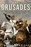 Thomas Asbridge'sThe Crusades: The Authoritative History of the War for the Holy Land [Hardcover](2010) T., (Author) Asbridge