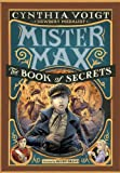 Mister Max: The Book of Secrets