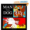 Man Versus Dog