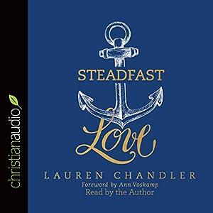 Steadfast Love Audiobook