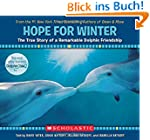 Hope for Winter: The True Story of a...