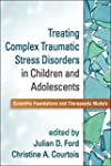 Treating Complex Traumatic Stress Dis...