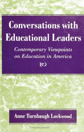 Conversations With Educational Leaders: Contemporary Viewpoints on Education in America (Suny Series, Frontiers in Educa