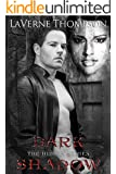 Dark Shadow: The Hidden Series