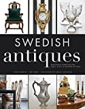 Swedish Antiques: Traditional Furniture and Objets d'Art in Modern Settings