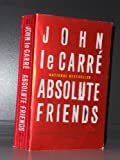 Absolute Friends (0316058777) by Le Carre, John