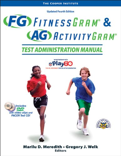 Fitnessgram & Activitygram Test Administration Manual-Updated 4th Edition