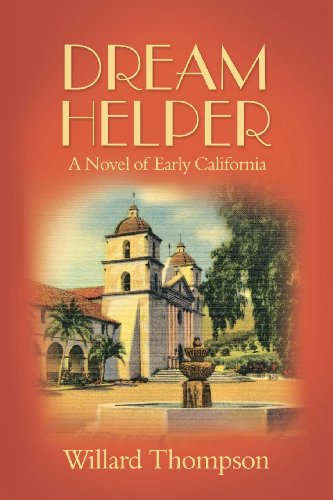 Dream Helper: A Novel of Early California