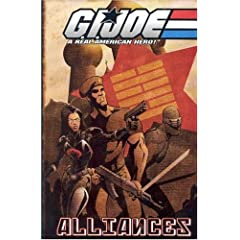 Gi Joe: Alliances (G. I. Joe (Graphic Novels))