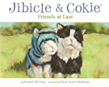 Jibicle & Cokie, Friends at Last